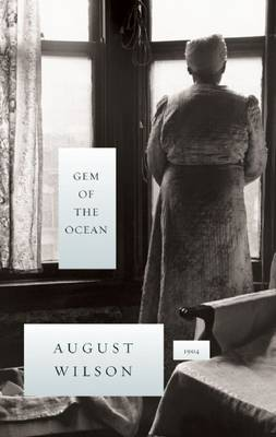 Gem of the Ocean by August Wilson image