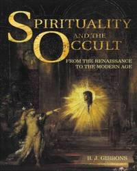 Spirituality and the Occult by Brian Gibbons image