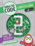 How to Code: Level 2 by Max Wainewright