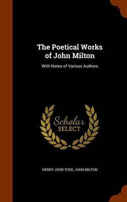 The Poetical Works of John Milton by Henry John Todd image