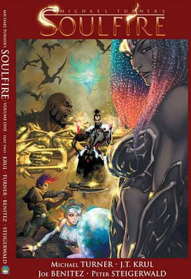 Soulfire Volume 1 Part 2 by J.T. Krul
