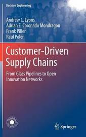 Customer-Driven Supply Chains by Andrew C. Lyons image