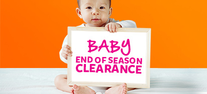 Baby End of Season Clearance