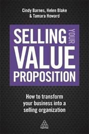 Selling Your Value Proposition by Cindy Barnes