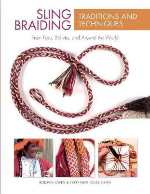Sling Braiding Traditions and Techniques by Rodrick Owen image