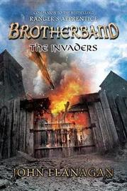 The Invaders (Brotherband Chronicles #2) US Ed. by John Flanagan