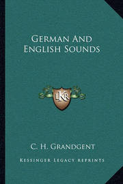 German and English Sounds by C.H. Grandgent