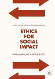 Ethics for Social Impact by Femida Handy
