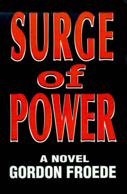 Surge of Power by Gordon L. Froede image
