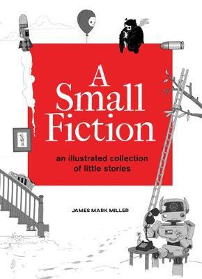 A Small Fiction by James Miller
