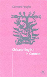 Chicano English in Context by Carmen Fought image