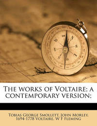 The Works of Voltaire; A Contemporary Version; Volume 31 by Voltaire