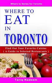 Where to Eat in Toronto by Tariq Nadeem image