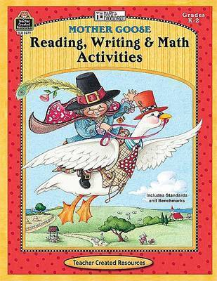 Mother Goose Reading Writing & Math Activities from Me by Mary Rosenberg