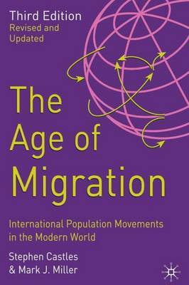 The Age of Migration: International Population Movements in the Modern World by Stephen Castles image