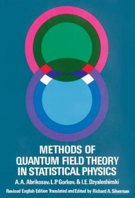 Methods of Quantum Field Theory in Statistical Physics by A.A. Abrikosov image