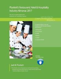 Plunkett's Restaurant, Hotel & Hospitality Industry Almanac 2017 by Jack W Plunkett image