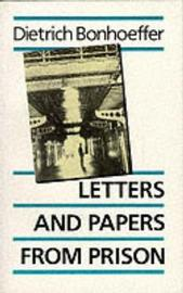 Letters and Papers from Prison by Dietrich Bonhoeffer image