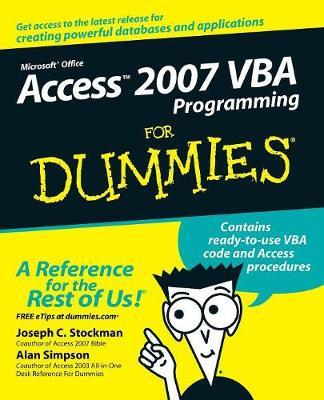 Access 2007 VBA Programming For Dummies by Joseph C Stockman
