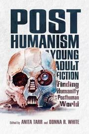 Posthumanism in Young Adult Fiction