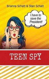 Teen Spy by Brianna Schatt image