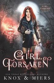 Girl, Forsaken by Graceley Knox