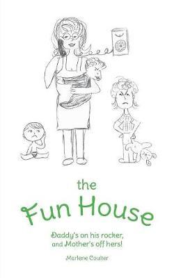 The Fun House by Marlene Coulter image