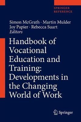 Handbook of Vocational Education and Training: Developments in the Changing World of Work image