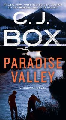 Paradise Valley by C.J. Box