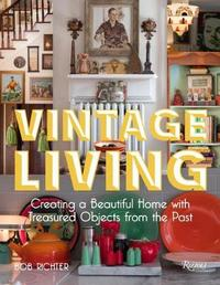 Vintage Living by Bob Richter