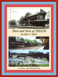Then and Now of Iselin by John T. Miele image