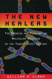 The New Healers by William R Clark
