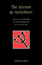 The System of Antichrist by Charles Upton image