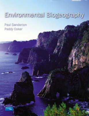 Environmental Biogeography by Paul Ganderton
