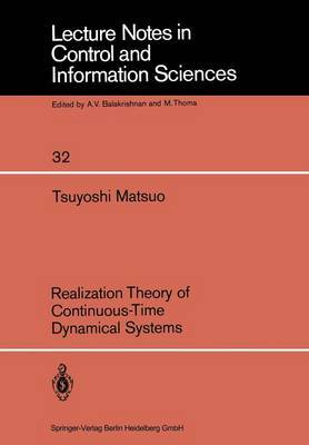 Realization Theory of Continuous-Time Dynamical Systems by T. Matsuo