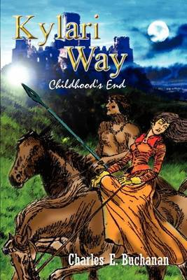 Kylari Way by Charles E. Buchanan
