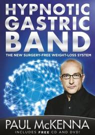 The Hypnotic Gastric Band by Paul McKenna