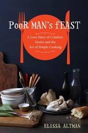 Poor Mans Feast by Elissa Altman