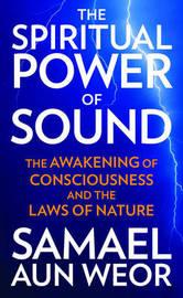 Spritual Power of Sound by Samael Aun Weor