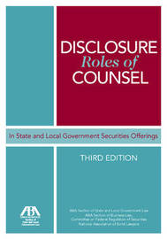 Disclosure Roles of Counsel in State and Local Government Securities Offerings image
