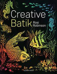 Creative Batik by Rosi Robinson image
