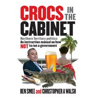 Crocs in the Cabinet by Ben Smee