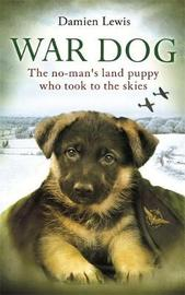 War Dog by Damien Lewis