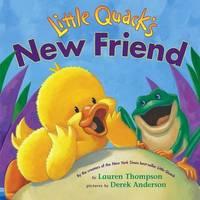 Little Quack's New Friend by Lauren Thompson image