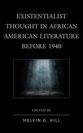 Existentialist Thought in African American Literature before 1940 image