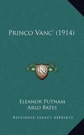 Princo Vanc' (1914) by Arlo Bates