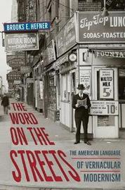 The Word on the Streets by Brooks E Hefner image