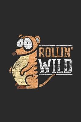 Rollin' Wild by Meerkat Publishing