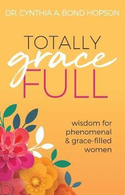 Totally Gracefull by Cynthia A. Bond Hopson image