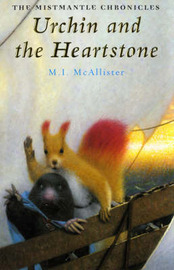 Urchin and the Heartstone by M I McAllister image
